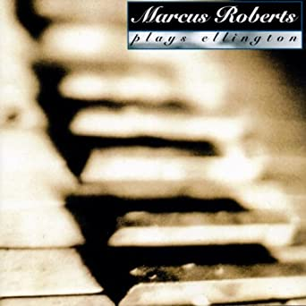 Marcus Roberts Plays Ellington
