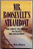 img - for Mr. Roosevelt's Steamboat book / textbook / text book