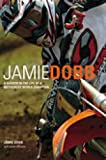 Jamie Dobb: A Year in the Life of a Motocross Racer