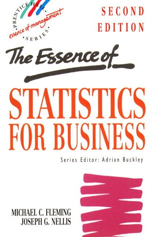 Essence Statistics Business (Prentice-Hall Essence of Management)