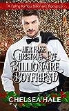 Her Fake Christmas Eve Billionaire Boyfriend (A Falling for You Clean Billionaire Romance Book 2)