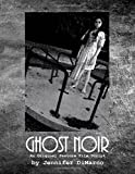 img - for Ghost Noir: An Original Feature Film Script book / textbook / text book