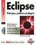 echange, troc Erich Gamma, Kent Beck - Eclipse : Principes, patterns et plug-in (1Cédérom)