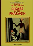 Cigars of the Pharaoh (Adventures of Tintin (Hardcover)) Herge