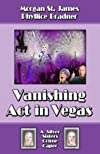 Vanishing Act in Vegas (Silver Sisters Mystery Series)