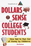 img - for Dollars & Sense for College Students: How NOT to Run Out of Money by Mid-terms (Princeton Review) book / textbook / text book