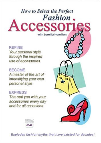 How to Select the Perfect Fashion Accessories with Loretta Hamilton