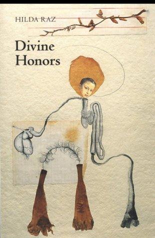 Divine Honors, HILDA RAZ