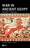 War in Ancient Egypt: The New Kingdom (Ancient World at War)