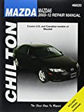 img - for Chilton's Mazda 6 2003-12 Repair Manual (Chilton's Total Car Care Repair Manual) book / textbook / text book