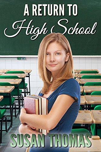 A Return to High School, by Susan Thomas