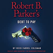 Robert B. Parker's Debt to Pay: Jesse Stone, Book 15 Audiobook by Reed Farrel Coleman Narrated by James Naughton
