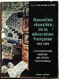 img - for Nouvelles Reussites de La Decoration Francaise 1960-1966 book / textbook / text book