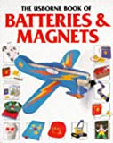 The Usborne Book of Batteries & Magnets (How to Make)