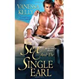 Sex and the Single Earlby Vanessa Kelly
