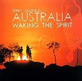 echange, troc Terry Oldfield - Australia: Twilight of the Dreamtime