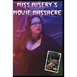 Miss Misery's Movie Massacre: The Bat