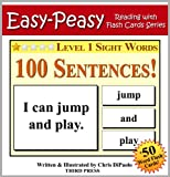 Level 1 Sight Words - 100 Sentences with 50 Word Flash Cards! (Easy Peasy Reading & Flash Card Series)