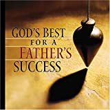 God's Best for a Father's Success (1404102396) by J. Countryman