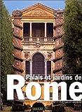 echange, troc Sophie Bajard, Raffaello Bencini - Palais et jardins de Rome