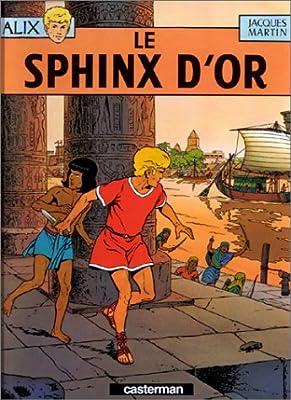Alix, tome 2 : Le Sphinx d'or par Jacques Martin