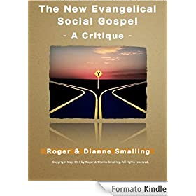 The New Evangelical Social Gospel (English Edition)
