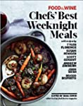 Food & Wine: Chefs' Easy Weeknight Di...