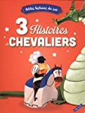 """Afficher """"3 histoires de chevaliers"""""""