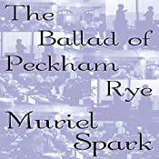 The Ballad of Peckham Rye | [Muriel Spark]