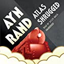 Atlas Shrugged (       UNABRIDGED) by Ayn Rand Narrated by Scott Brick