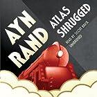 Atlas Shrugged Hörbuch von Ayn Rand Gesprochen von: Scott Brick