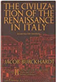 The Civilization of the Renaissance in Italy (Volume II)