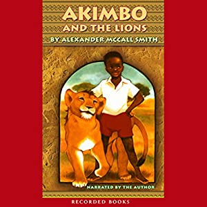 Akimbo and the Lions Audiobook