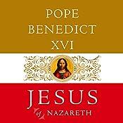 Jesus of Nazareth | Pope Benedict XVI