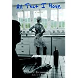All That I Haveby Castle, Jr. Freeman