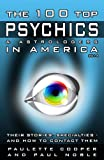 img - for The 100 Top Psychics & Astrologers in America - 2014: Their Stories, Specialties -- and How to Contact Them book / textbook / text book