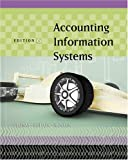 img - for Accounting Information Systems (with Acquiring, Developing and Implementing Guide and CD-ROM) book / textbook / text book