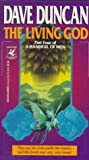 Living God (A Handful of Men, Part 4) (034538878X) by Duncan, Dave