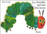 LA Chenille Qui Fait Des Trous (French Edition)