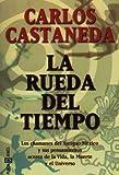 La Rueda del Tiempo (0553061038) by Castaneda, Carlos