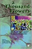 img - for A Thousand Flowers: Social Struggles Against Structural Adjustment in African Universities book / textbook / text book