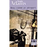 Dirk Gentle, d�tective holistique, tome 2 : Beau comme un a�roportpar Douglas Adams