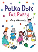 Polka Dots for Poppy