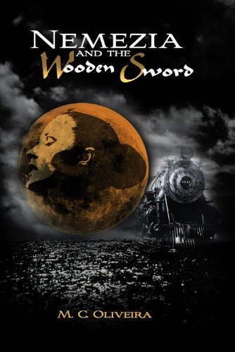 Book: Nemezia and the Wooden Sword by M. C. Oliveira