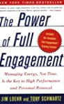 The Power of Full Engagement: Managin...