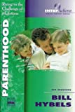 Parenthood (0310206766) by Hybels, Bill