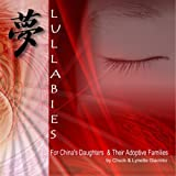Lullabies – For China's Daughters & Their Adoptive Families