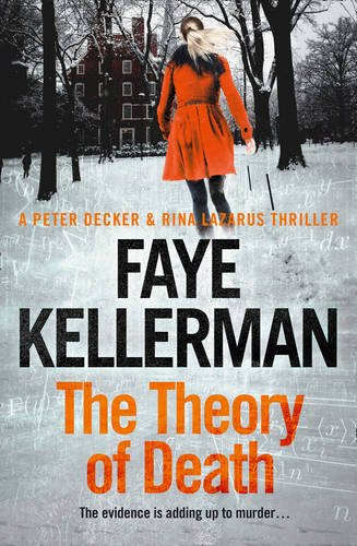 Theory Of Death (Peter Decker and Rina Lazarus Crime Thrillers)