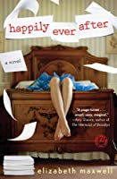 Happily Ever After: A Novel