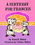 A Birthday for Frances (0060223383) by Hoban, Russell